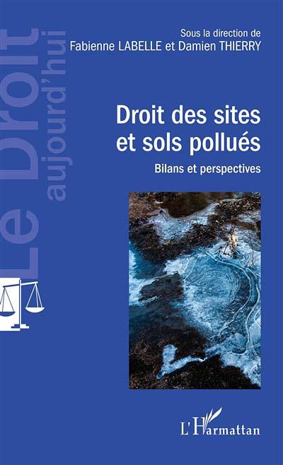 Droit des sites et sols pollués