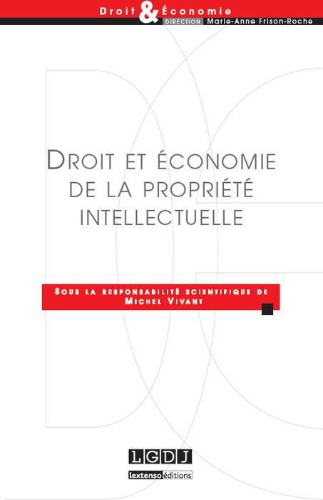 Droit et économie de la propriété intellectuelle