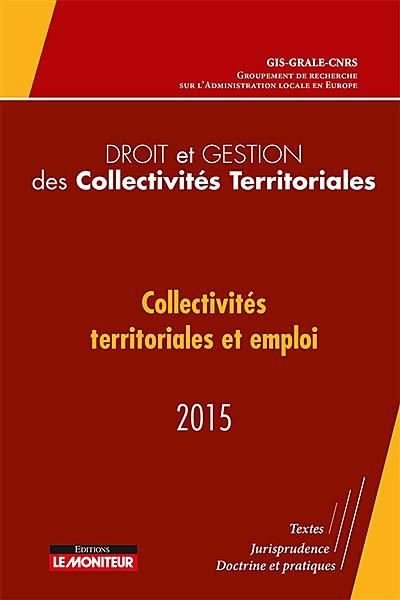 Droit et gestion des collectivités territoriales 2015
