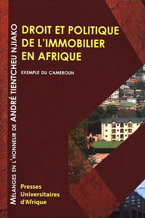 Droit et politique de l'immobilier en Afrique : exemple du Cameroun
