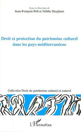 Droit et protection du patrimoine culturel dans les pays méditerranéens