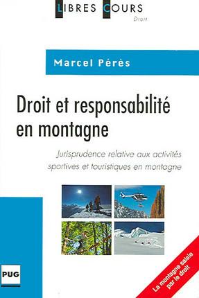 Droit et responsabilité en montagne