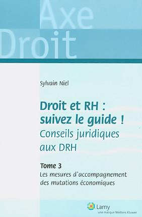 Droit et RH : suivez le guide ! Conseils juridiques aux DRH