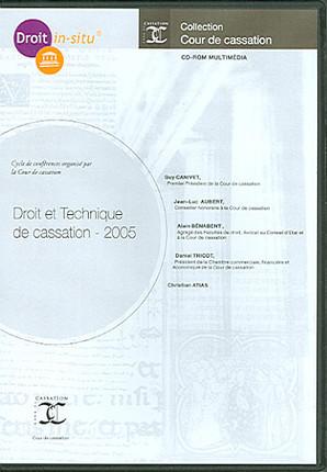 Droit et technique de cassation 2005 (coffret 1 CD-Rom)