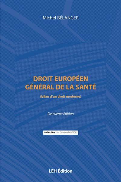 Droit européen général de la santé