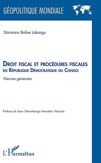 Droit fiscal et procédures fiscales en République démocratique du Congo