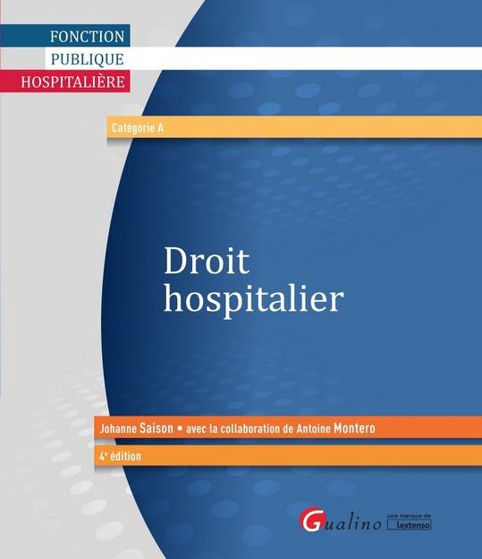 Droit hospitalier [EBOOK]