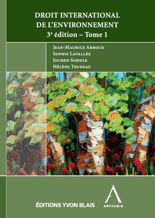 Droit international de l'environnement - 2 tomes