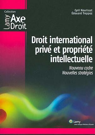 Droit international privé et propriété intellectuelle