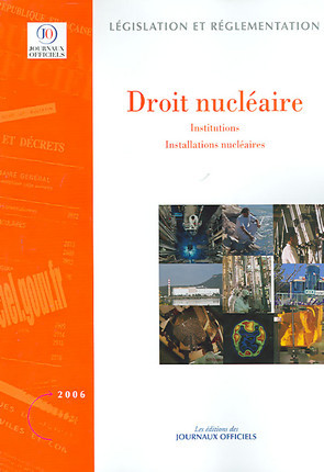 Droit nucléaire 2006, volumes 1 à 5 (5 volumes)