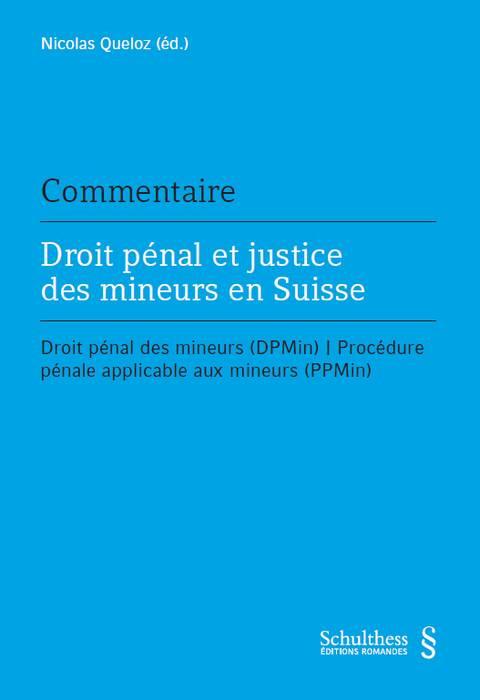 Droit pénal et justice des mineurs en Suisse