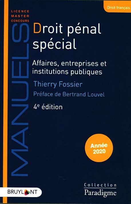 Droit pénal spécial : affaires, entreprises et institutions publiques