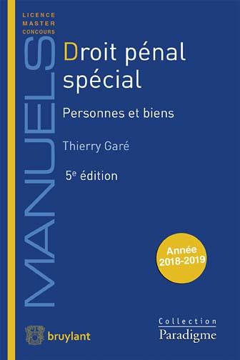 Droit pénal spécial : personnes et biens