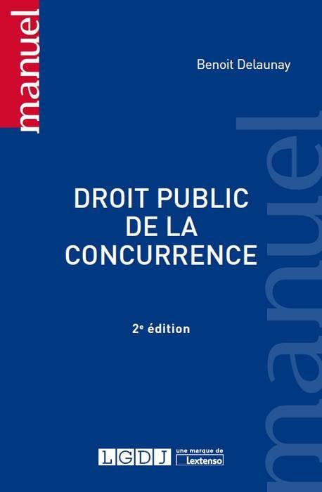 Droit public de la concurrence [EBOOK]