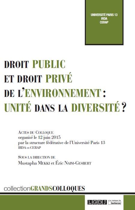 Droit public et droit privé de l'environnement