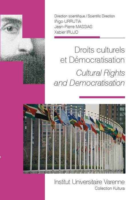 Droits culturels et démocratisation - Cultural rights and democratisation