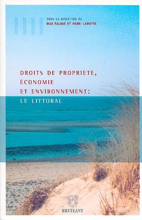 Droits de propriété, économie et environnement : le littoral