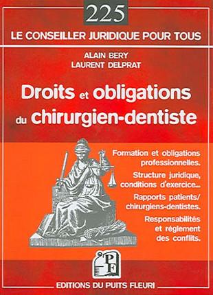 Droits et obligations du chirurgien-dentiste