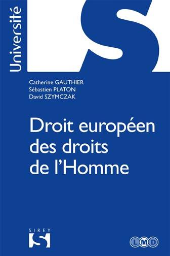 Droits européens des droits de l'homme