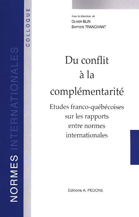 Du conflit à la complémentarité