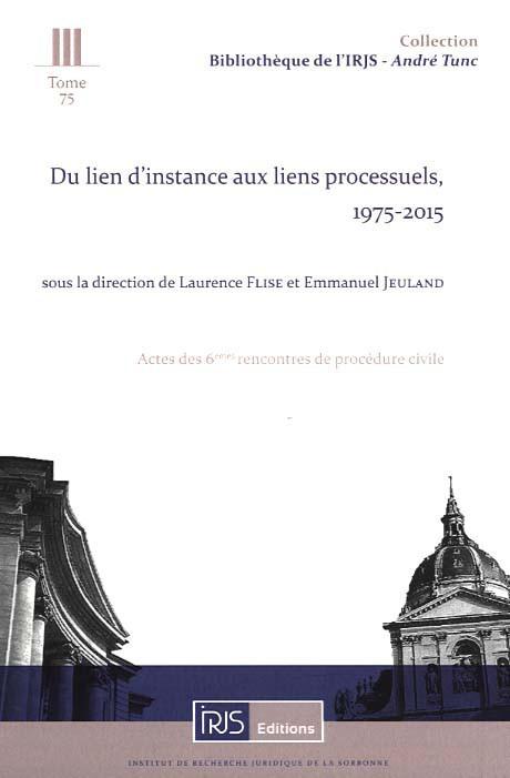 Du lien d'instance aux liens processuels, 1975-2015