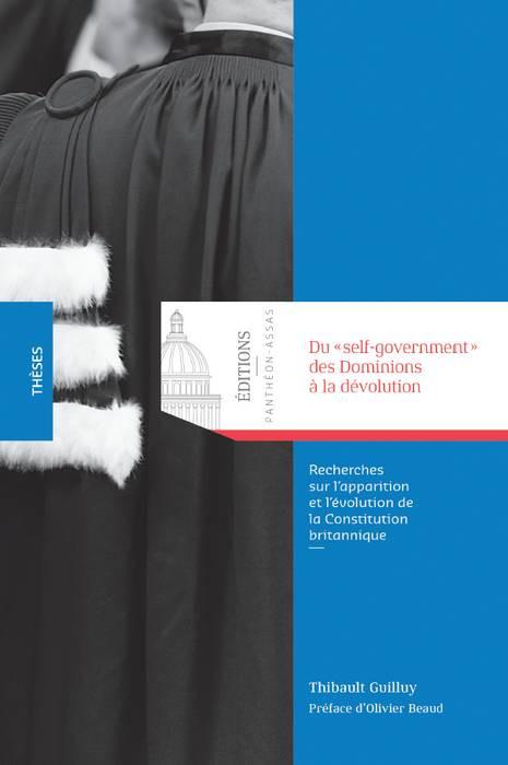 """Du """"self-government"""" des Dominions à la dévolution"""