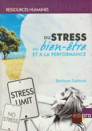 Du stress au bien-être et à la performance