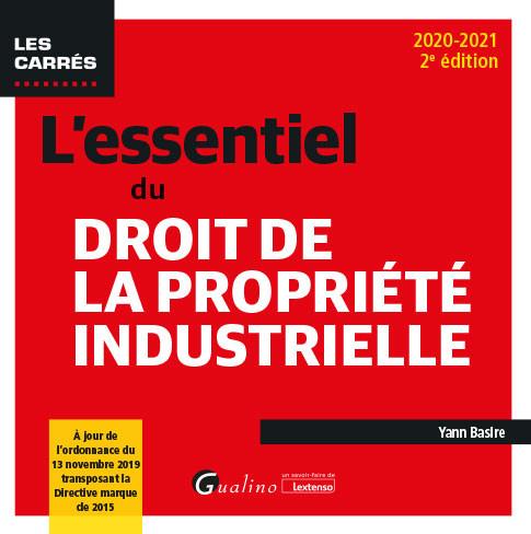 [EBOOK] L'essentiel du droit de la propriété industrielle