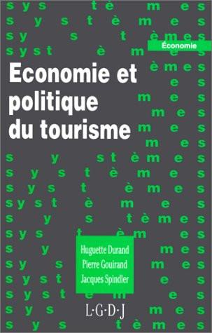 Economie et politique du tourisme