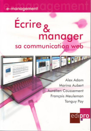 Ecrire et manager sa communication web