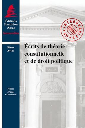 Écrits de théorie constitutionnelle et de droit politique