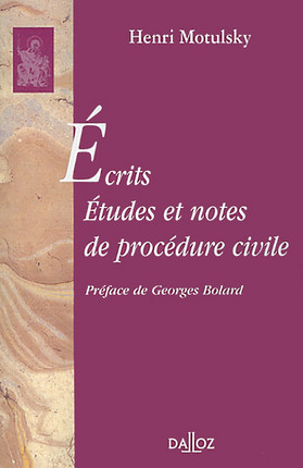 Ecrits - Etudes et notes de procédure civile