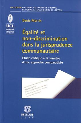 Egalité et non-discrimination dans la jurisprudence communautaire
