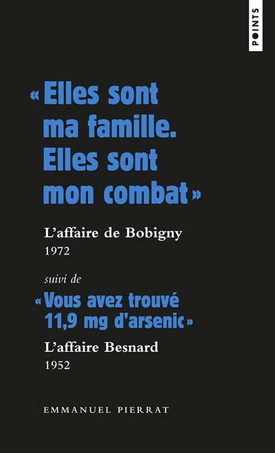 """""""Elles sont ma famille. Elles sont mon combat"""" L'affaire de Bobigny, 1972"""