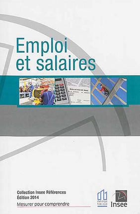 Emploi et salaires - Edition 2014