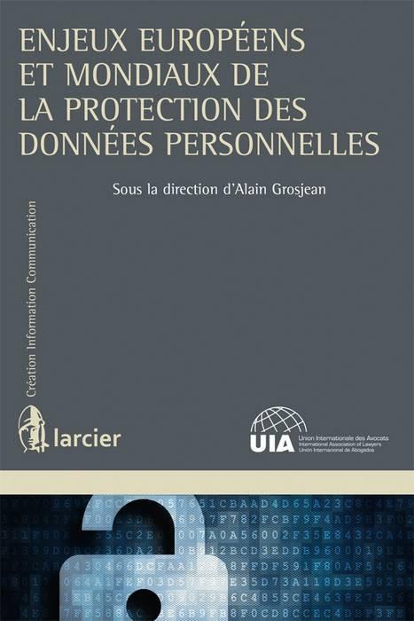 Enjeux européens et mondiaux de la protection des données personnelles