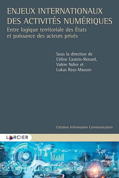 Enjeux internationaux des activités numériques