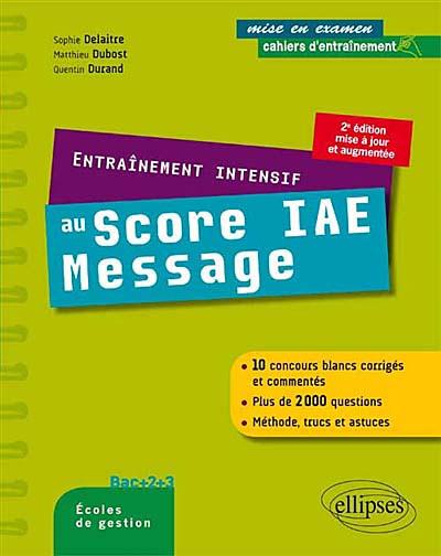 Entraînement intensif au Score IAE Message