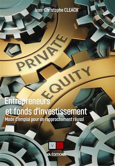 Entrepreneurs et fonds d'investissement