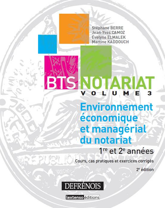 Environnement économique et managérial du notariat