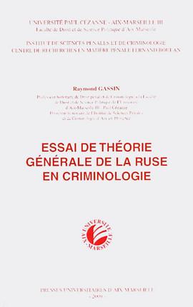 Essai de théorie générale de la ruse en criminologie