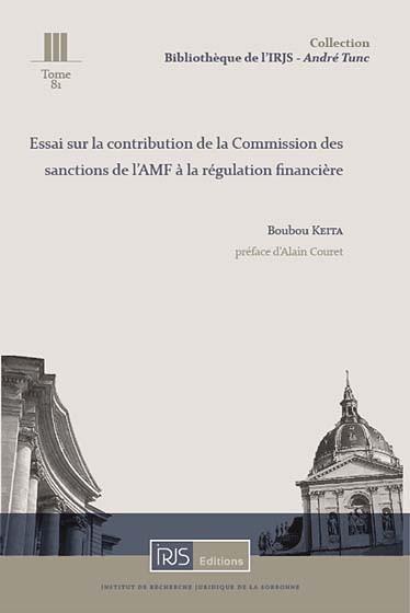 Essai sur la contribution de la Commission des sanctions de l'AMF à la régulation financière