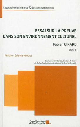Essai sur la preuve dans son environnement culturel, 2 volumes