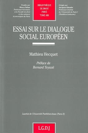Essai sur le dialogue social européen