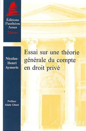 Essai sur une théorie générale du compte en droit privé