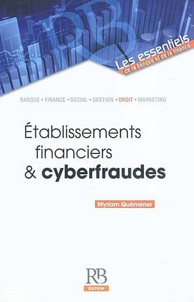 Etablissements financiers & cyberfraudes