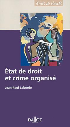 Etat de droit et crime organisé