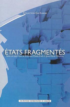 Etats fragmentés