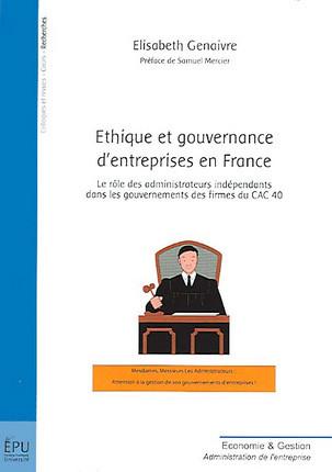 Ethique et gouvernance d'entreprises en France
