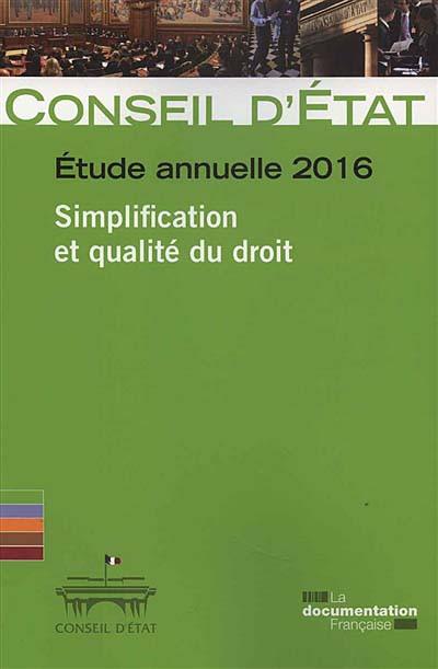 Etude annuelle 2016 - Simplification et qualité du droit